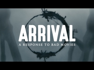 arrival-a-response-to-bad-movies
