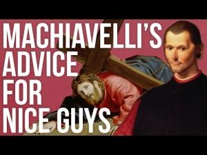 machiavellis-advice-for-nice-guys
