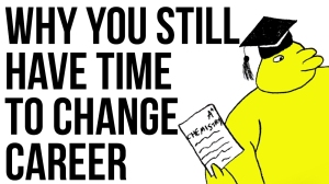 why-you-still-have-time-to-change-career