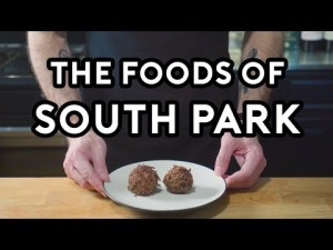 Binging with Babish- South Park Special