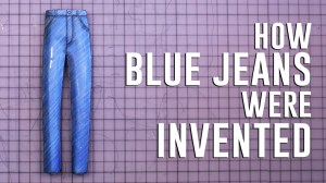 How blue jeans were invented