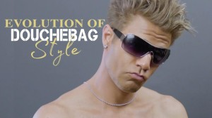 Evolution of Douchebag Style