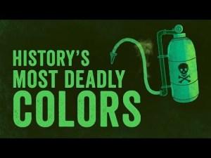 Historys deadliest colors